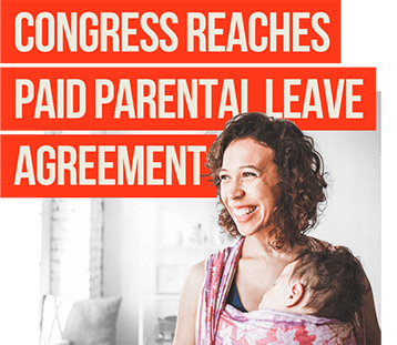 Congress Reaches Paid Parental Leave Agreement